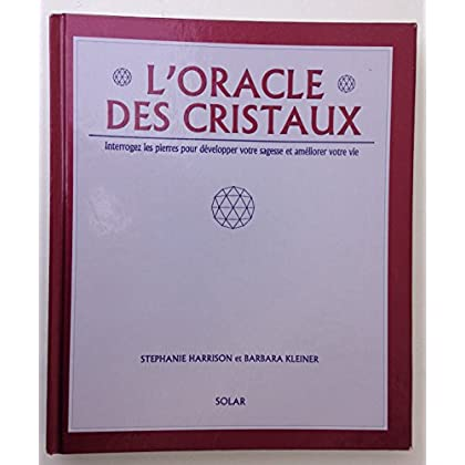 L'oracle des cristaux.