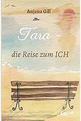 Tara - die Reise zum Ich Taschenbuch