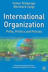 [(International Organization : Polity, Politics and Policies)] [By (author) Volker Rittberger ] published on (August, 2006)