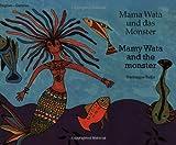 Mama Wata Und Das Monster/Mammy Wata and the Monster