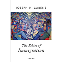 The Ethics of Immigration (Oxford Political Theory) (English Edition)