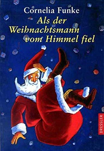 Buchseite und Rezensionen zu 'Als der Weihnachtsmann vom Himmel fiel' von Cornelia Funke