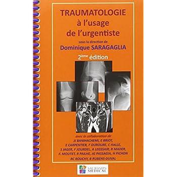 Traumatologie à l'usage de l'urgentiste