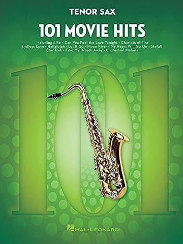 101 Movie Hits For Tenor Saxophone: Noten, Sammelband für Tenor-Saxophon