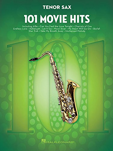 101 Movie Hits -For Tenor Saxophone-: Noten, Sammelband für Tenor-Saxophon