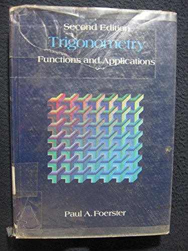 Trigonometry: Functions and Applications