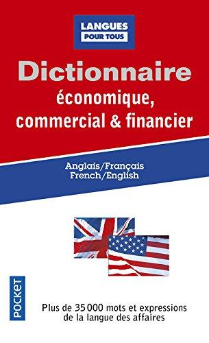 Dictionnaire conomique, commercial & financier - Anglais /Franais