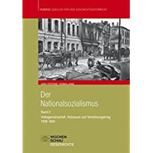 Der Nationalsozialismus: Band 2 (1939-1945): Volksgemeinschaft, Holocaust u. Vernichtungskrieg (Fundus - Quellen für den Geschichtsunterricht)