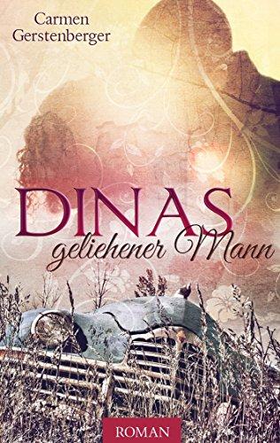 Buchseite und Rezensionen zu 'Dinas geliehener Mann' von Carmen Gerstenberger