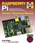 Raspberry Pi Manual: A practical guid...