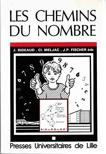 Les chemins du nombre. 2ème édition
