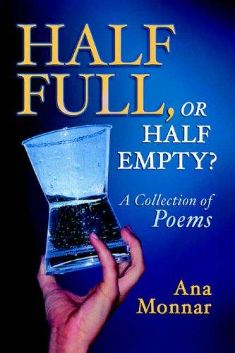 Half Full, Or Half Empty?