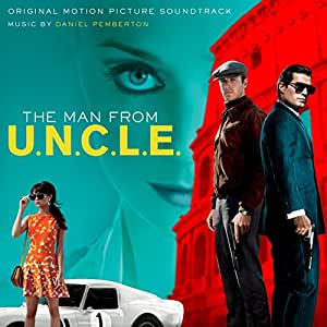 The Man From U.N.C.L.E.: Original Motion Picture Soundtrack