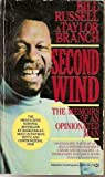 Second Wind: The Memoirs of an Opinionated Man