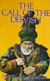 The Call of the Dervish by Pir Vilayat Inayat Khan (1981-05-03)
