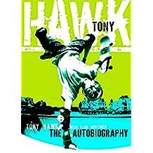 Tony Hawk Professional Skateboarder: The Autobiography