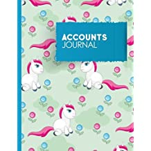 Accounts Journal: Bookkeeping Book For Small Business, Bookkeeping Record Book, Journal Transactions, Cute Unicorns Cover: Volume 70 (Accounts Journals)