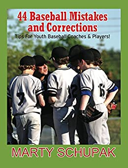 44 Baseball Mistakes & Corrections (English Edition) di [Schupak, Marty]
