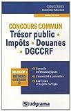 Image de Concours commun trésor public - impôts - douanes - DGCCRF : Annales 2010