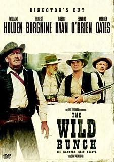 The Wild Bunch - Sie kannten kein Gesetz [Director's Cut]
