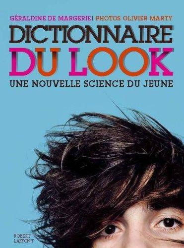 Dictionnaire du look - poche par Géraldine de MARGERIE