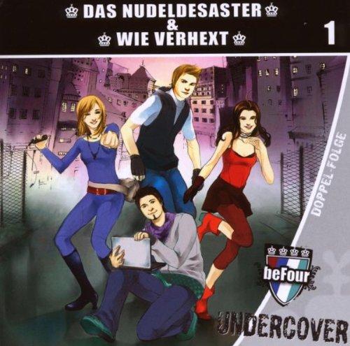 Befour Undercover-das Nudeldesaster