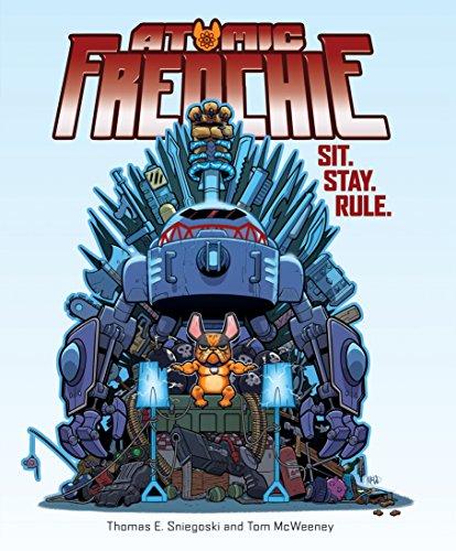 Atomic Frenchie: Sit. Stay. Rule. (Kirby 1) por Tom Sniegoski