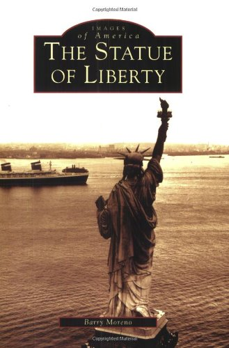 The Statue of Liberty (Images of America (Arcadia Publishing))