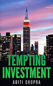 Tempting Investment (Kismat Series) by [Chopra, Aditi]