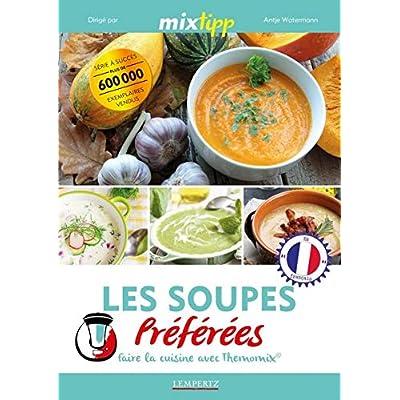 Les Soupes Préférées Faire la cuisine avec Thermomix®