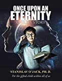 Once Upon an Eternity: Child's story (English Edition)