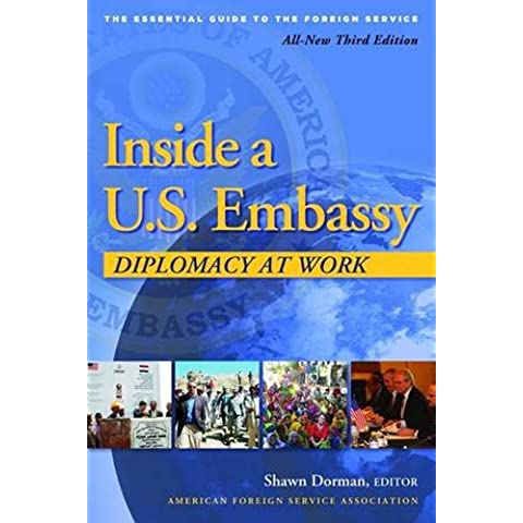 Inside a U.S. Embassy: Diplomacy at
