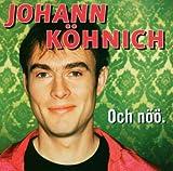 Songtexte von Johann König - Och nöö.