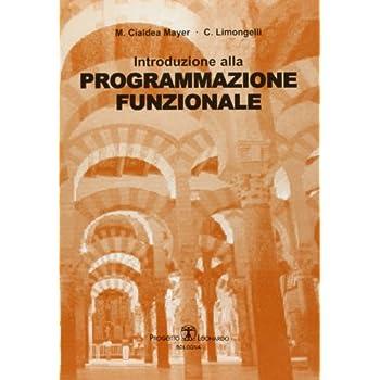Introduzione Alla Programmazione Funzionale