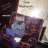 L4t S4t the Prequel, Vol. 1... (Unmastered) [Explicit]