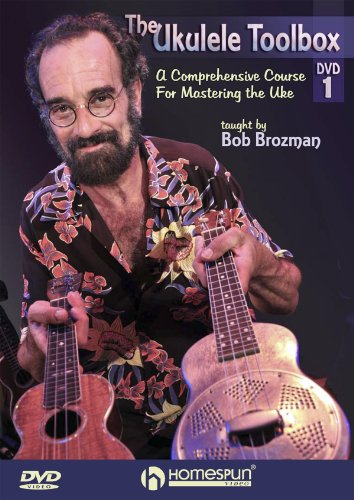 Preisvergleich Produktbild The Ukulele Toolbox 1 - A Comprehensive Course for Mastering the Uke taught by Bob Brozman