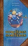 """Afficher """"Sorcières sorcières n° 3<br /> Le mystère des trois marchands"""""""