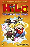 Hilo: The Great Big Boom (Hilo Book 3)