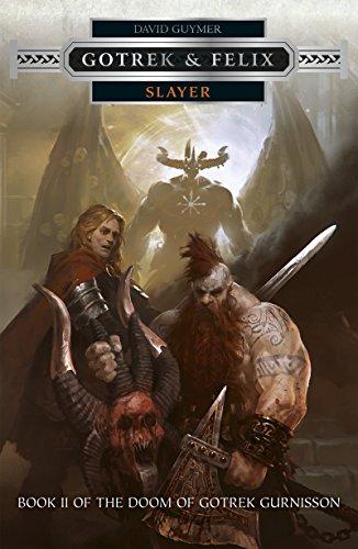 Slayer (Gotrek & Felix Book 17) (English Edition)