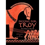Digging for Troy: From Homer to Hisarlik by Jill Rubalcaba (2011-02-01)