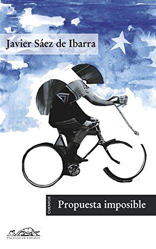 Propuesta imposible (Voces/ Literatura nº 102) por Javier Sáez de Ibarra