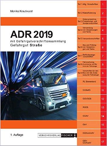 ADR 2019: mit Gefahrgutvorschriftensammlung