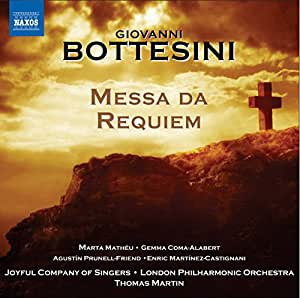 Bottesini: Messa Da Requiem (Marta Mathéu, Gemma Coma-Alabert, Agustín Prunell-Friend) (Naxos: 8572994)