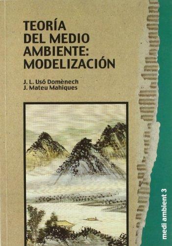 Teoría del medio ambiente: modelización (Medi Ambient) por Jorge Mateu Mahiques