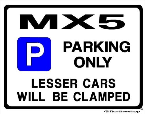 mazda-mx5-car-parking-sign-gift-for-mx-5-eunos-roadster-models-extra-large-size-205-x-270mm-by-custo