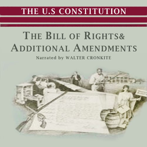 The Bill of Rights and Additional Amendments  Audiolibri