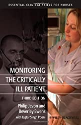 Monitoring the Critically Ill Patient (Essential Clinical Skills for Nurses)