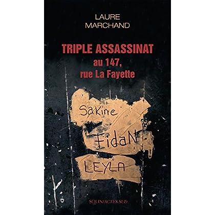 Triple assassinat au 147, rue La Fayette (COEDITION SOLIN)