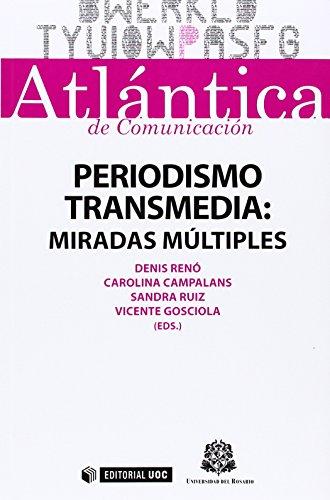 Periodismo transmedia: Miradas múltiples (ATLÁNTICA de Comunicación) por Denis Renó