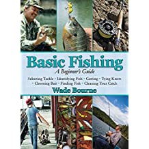 Basic Fishing: A Beginner's Guide (English Edition)